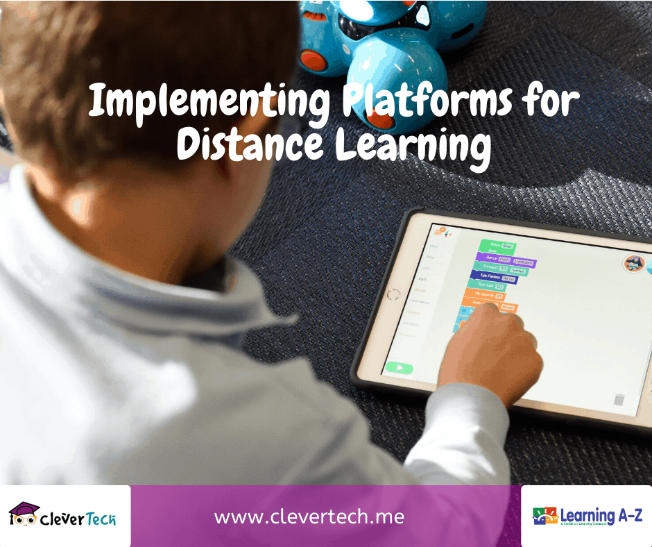 Implementing Platforms For Distance Learning